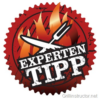 Experten-Grill-Tipp