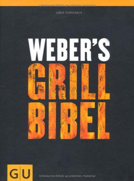 Weber's Grillbibel - Grill-Buchrezension